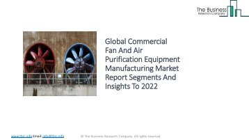 Global Commercial Fan And Air Purification Equipment Manufacturing Market Report Insights To 2022