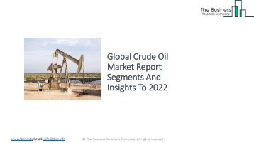 Global Crude Oil Market Report Analysis To 2022
