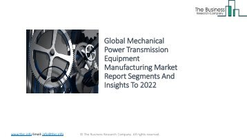 Global Mechanical Power Transmission Equipment Manufacturing Market Report Analysis To 2022