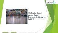 Wholesale Global Market Report 2019