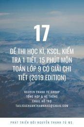 17 đề thi học kì, KSCL, kiểm tra 1 tiết, 15 phút môn Toán lớp 9 có giải chi tiết (2019 Edition)