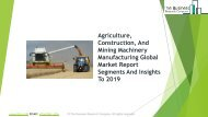 Agriculture, Construction, And Mining Machinery Manufacturing Global Market Report 2019