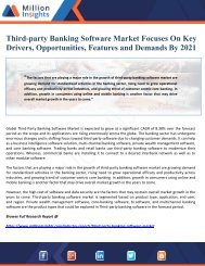 Third-party Banking Software Market Focuses On Key Drivers, Opportunities, Features and Demands By 2021