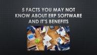 5 Facts You May Not Know about ERP Software and It's Benefits