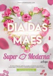 Super Moderna Shop - Dia das Mães 2019
