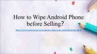 How to Wipe Android Phone Completely before Selling?