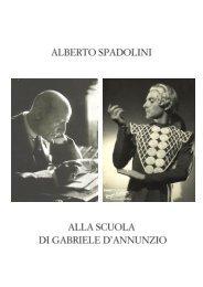 Alberto Spadolini alla scuola di Gabriele d'Annunzio