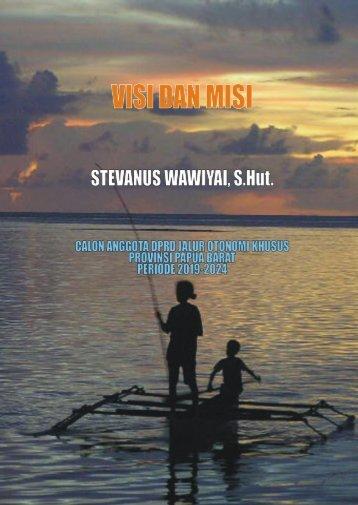 Visi - Misi Stevanus Wawiyai, S.Hut