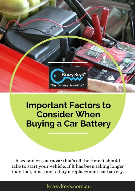 5 Factors to Select Car Battery for Replacement - Krazy Keys