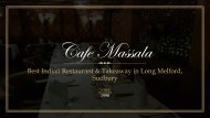 Cafe Massala - Best Indian Restaurant & Takeaway in Long Melford, Sudbury