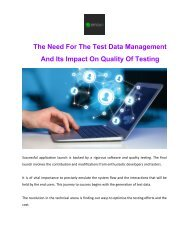 The Need For The Test Data Management And Its Impact On Quality Of Testing