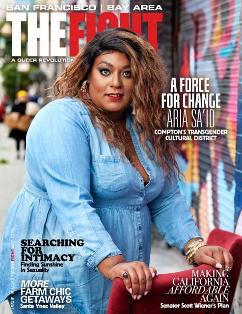 THE FIGHT SF / BAY AREA'S LGBTQ MONTHLY MAGAZINE MAY 2019