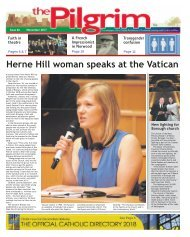 Issue 66 - The Pilgrim - November 2017 - The newspaper of the Archdiocese of Southwark