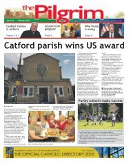 Issue 65 - The Pilgrim - October 2017 - The newspaper of the Archdiocese of Southwark