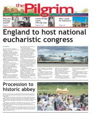 Issue 63 - The Pilgrim - August 2017 - The newspaper of the Archdiocese of Southwark