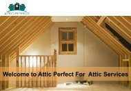 Take the Advantage of Professional Attic Cleaning in Bay Area