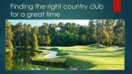 Finding the right country club for a great