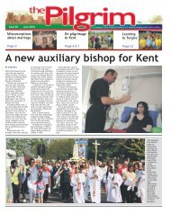 Issue 50 - The Pilgrim - June 2016  - The newspaper of the Archdiocese of Southwark