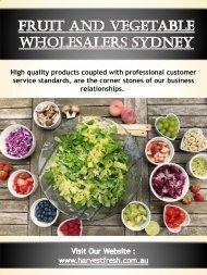 Fruit And Vegetable Wholesalers Sydney   Call - 02 9746 6503   harvestfresh.com.au