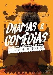 Dramas &  Comédias - História Cantadas por Elas