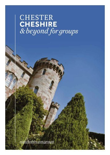Your ultimate guide to Chester and Cheshire in a nutshell