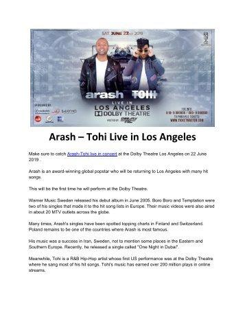 Arash – Tohi Live in Concert at Los Angeles