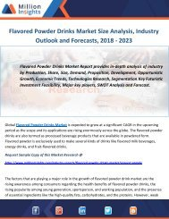 Flavored Powder Drinks Market Size Analysis, Industry Outlook and Forecasts, 2018 - 2023