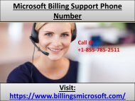 Microsoft Support Phone Number   Call @ +1-855-785-2511   Contact Microsoft Billing By Phone
