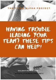 Having Trouble Leading Your Team? These Tips Can Help!