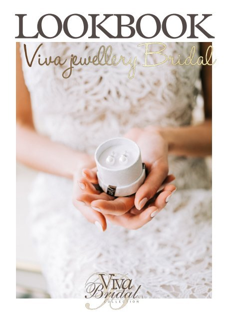 Viva Jewellery Bridal   Lookbook