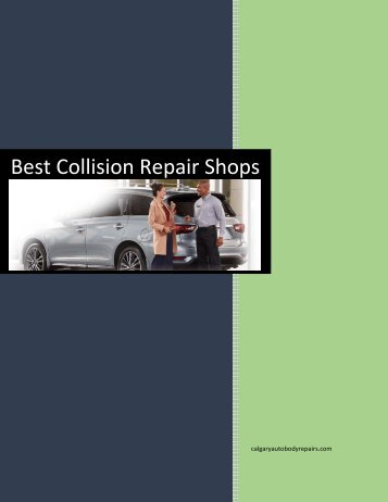 Best collision repair shops in Calgary | Chestermere
