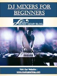 DJ Mixers For Beginners