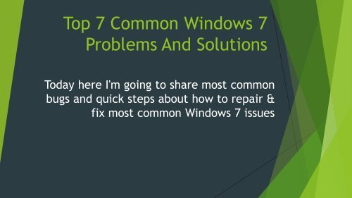 Top 7 Common Windows 7 Problems and Solutions