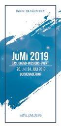 JuMi 2019 – Das Jugendmissionsfest // Einladungsflyer // WEITER>>> // DMG & TSA ///