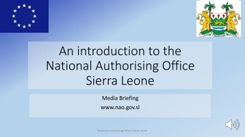 An introduction to theNational Authorising Office, Sierra Leone