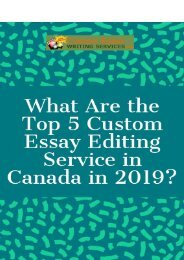 What Are the Top 5 Custom Essay Editing Service in Canada in 2019?