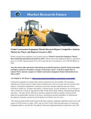 Construction Equipment Market Research Report - Forecast to 2022