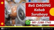 PALING ENAK, WA 081-2288-7745, Daging Untuk Kebab