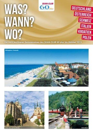 Was, Wann, Wo? Skan-Club-Reisen Deutschland, Österreich, Schweiz, Italien, Kroatien und Polen