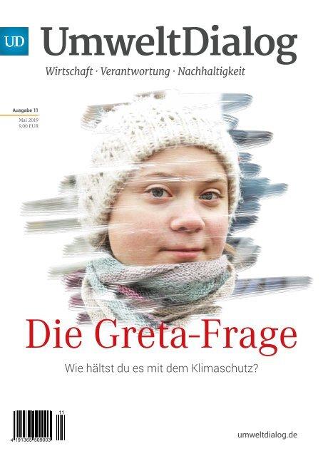 Die Greta-Frage: Wie hältst du es mit dem Klimaschutz?