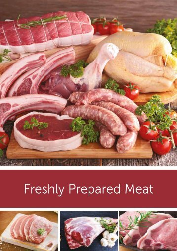 First Choice Foodservice Freshly Prepared Meat