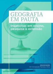 Geografia em pauta: trajetórias de ensino, pesquisa e extensão