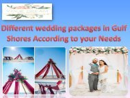 Different wedding packages in Gulf Shores According to your Needs