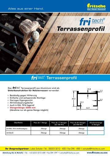 Terrassenprofil und Hutprofil