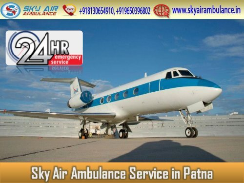 Pick Air Ambulance in Patna with Experienced Medical Staff