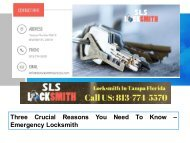 Three Crucial Reasons You Need - To Know Emergency Locksmith