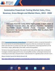 Automotive Powertrain Testing Market Sales, Price, Revenue, Gross Margin and Market Share, 2013 - 2028