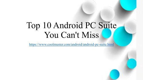 Top 10 Android PC Suite Review for Windows and Mac