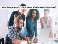 What Are the Benefits of Purchasing NC Group Health Insurance