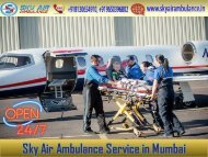 Pick Air Ambulance in Mumbai with the Extraordinary Medical Staff